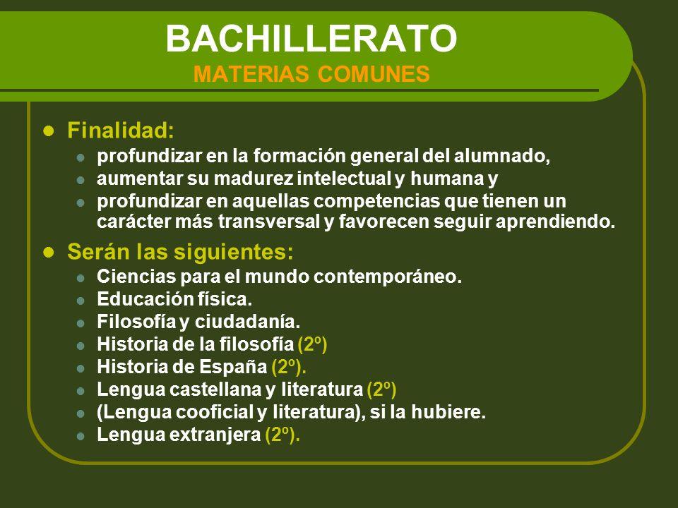 BACHILLERATO MATERIAS COMUNES
