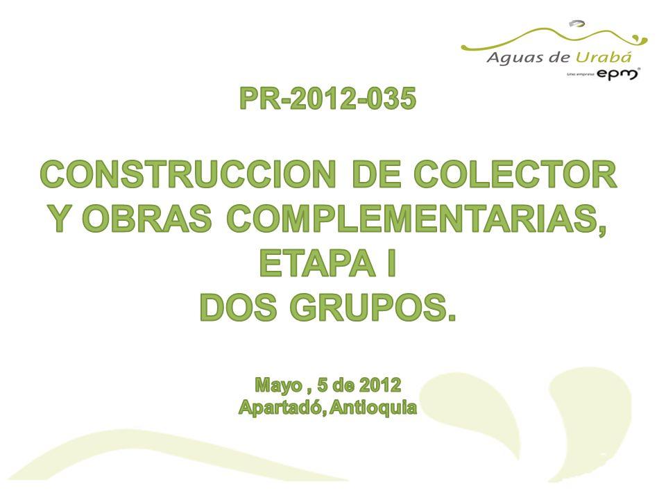 CONSTRUCCION DE COLECTOR Y OBRAS COMPLEMENTARIAS, ETAPA I