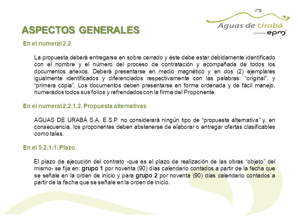 ASPECTOS GENERALES En el numeral 2.2