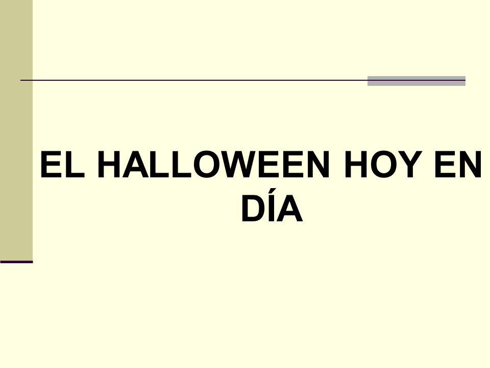 EL HALLOWEEN HOY EN DÍA