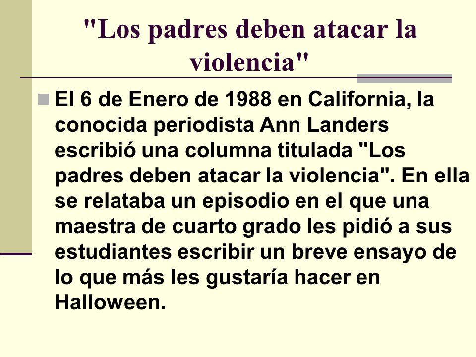 Los padres deben atacar la violencia
