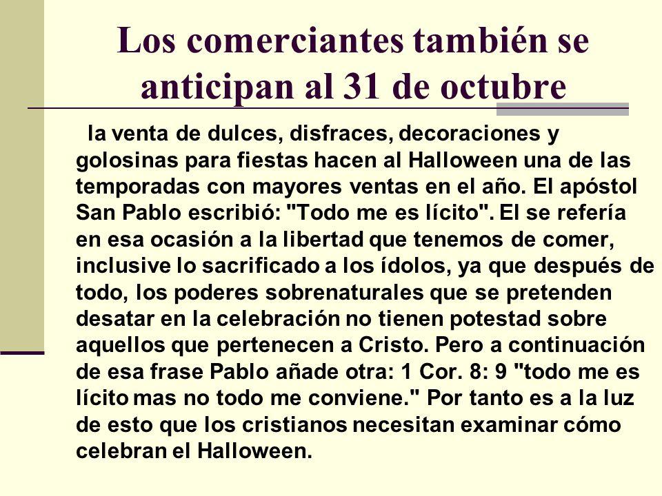 Los comerciantes también se anticipan al 31 de octubre