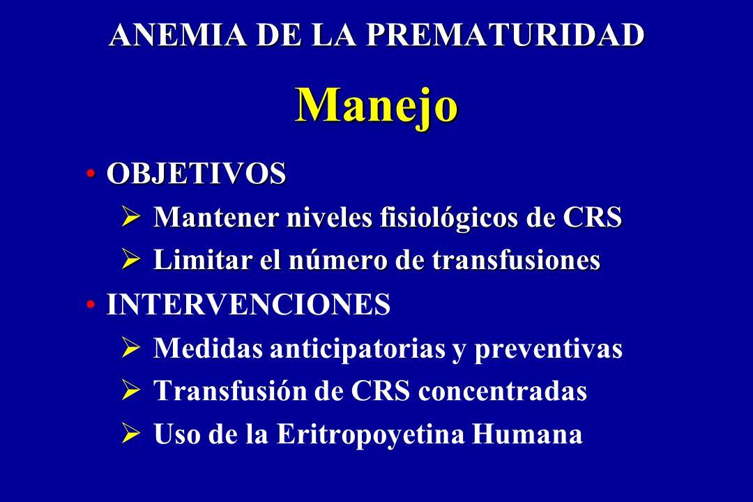 ANEMIA DE LA PREMATURIDAD Manejo