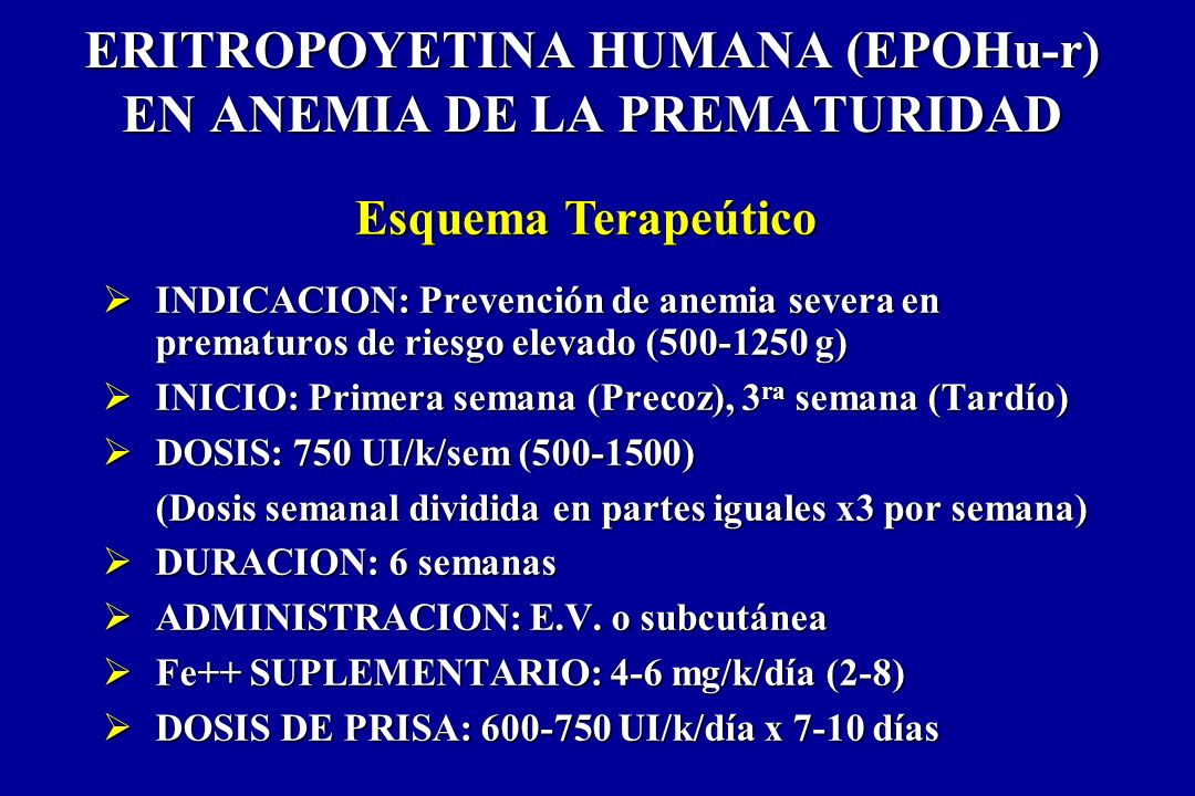 ERITROPOYETINA HUMANA (EPOHu-r) EN ANEMIA DE LA PREMATURIDAD