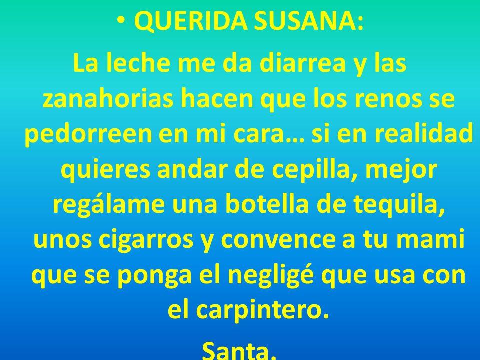 QUERIDA SUSANA: