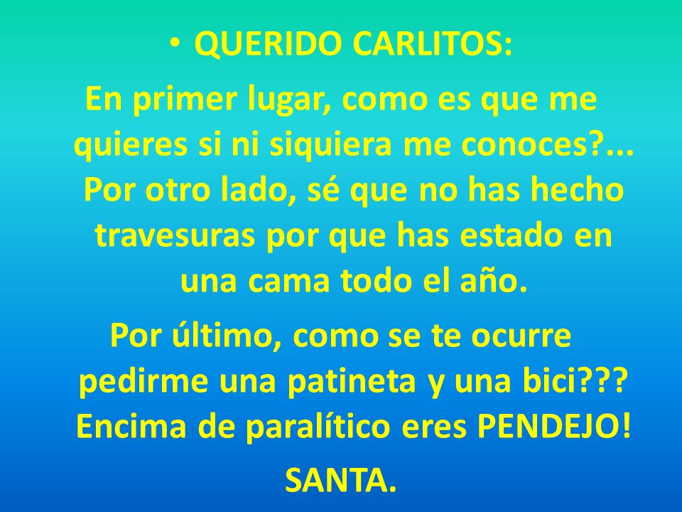 QUERIDO CARLITOS: