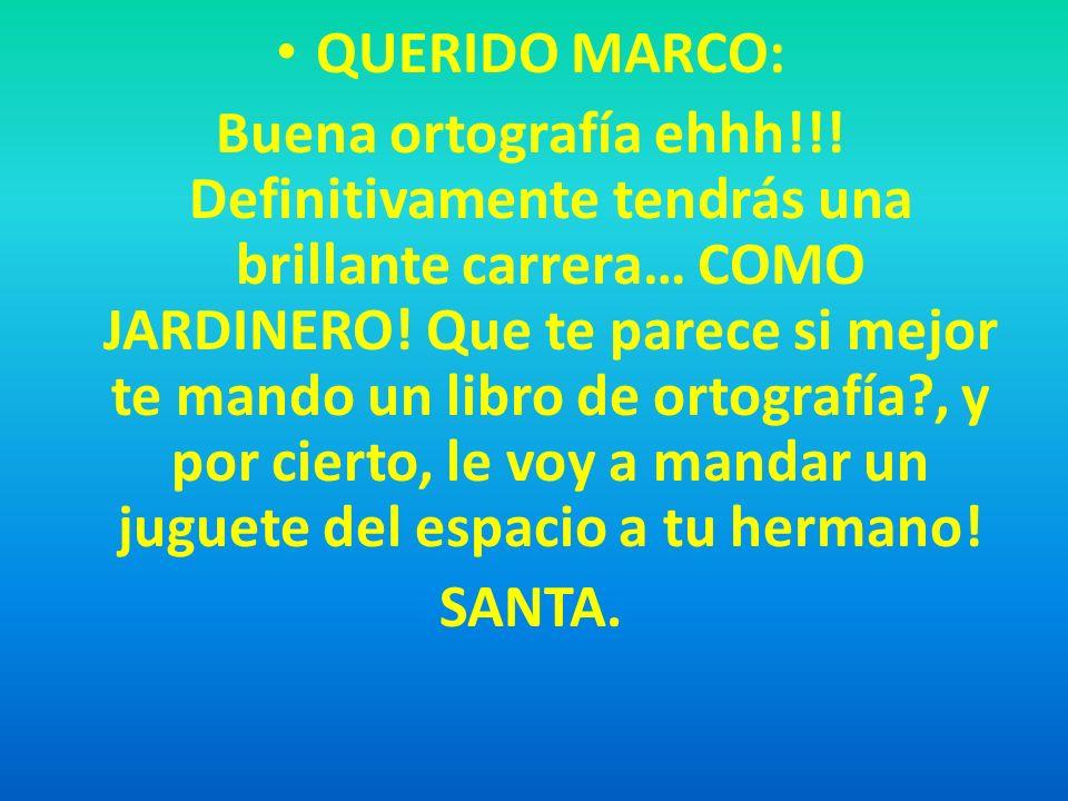 QUERIDO MARCO: