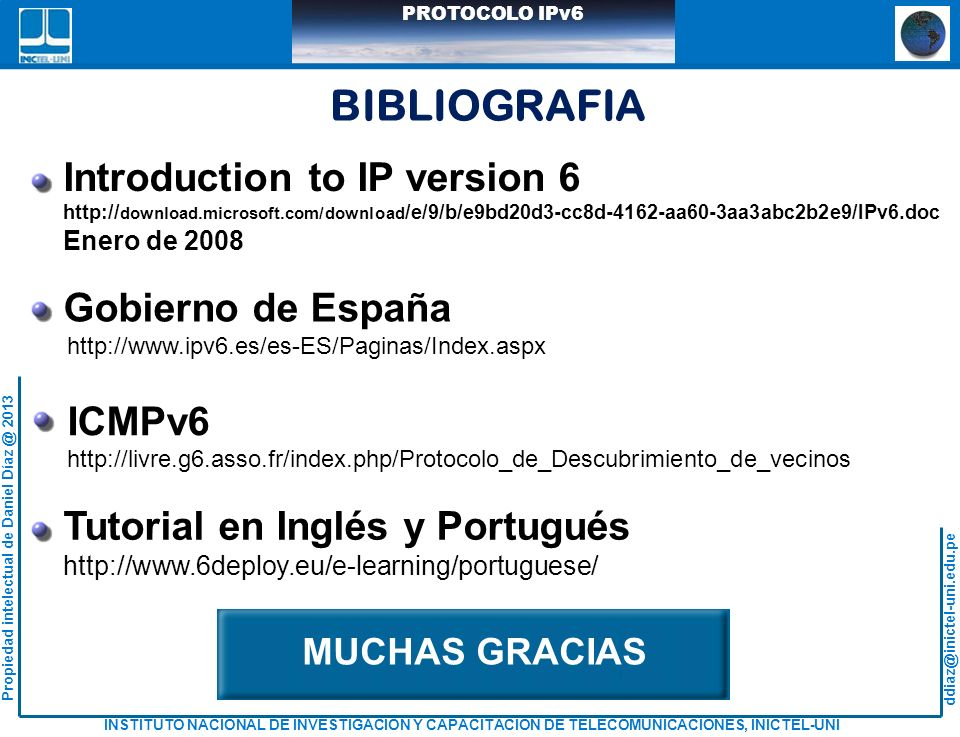 BIBLIOGRAFIA Introduction to IP version 6 Gobierno de España ICMPv6