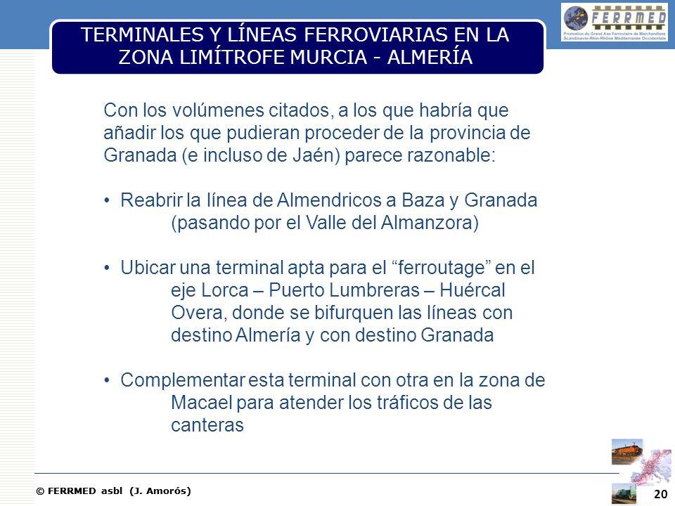TERMINALES Y LÍNEAS FERROVIARIAS EN LA ZONA LIMÍTROFE MURCIA - ALMERÍA