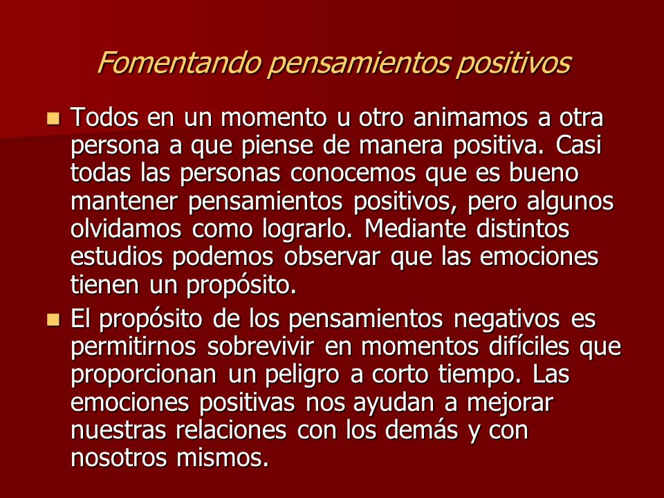 Fomentando pensamientos positivos