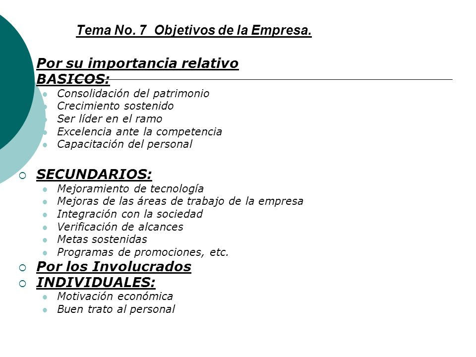 Tema No. 7 Objetivos de la Empresa.