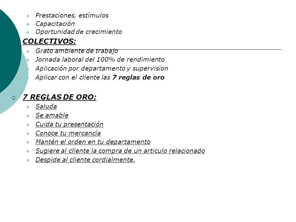 COLECTIVOS: 7 REGLAS DE ORO: Prestaciones, estímulos Capacitación