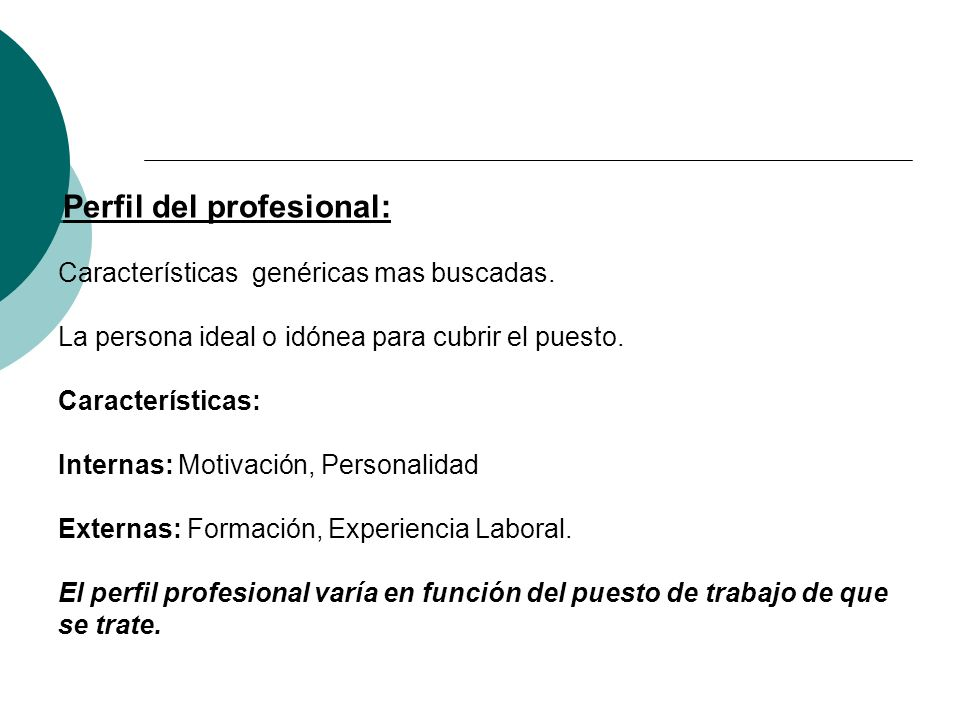 Perfil del profesional: Características genéricas mas buscadas