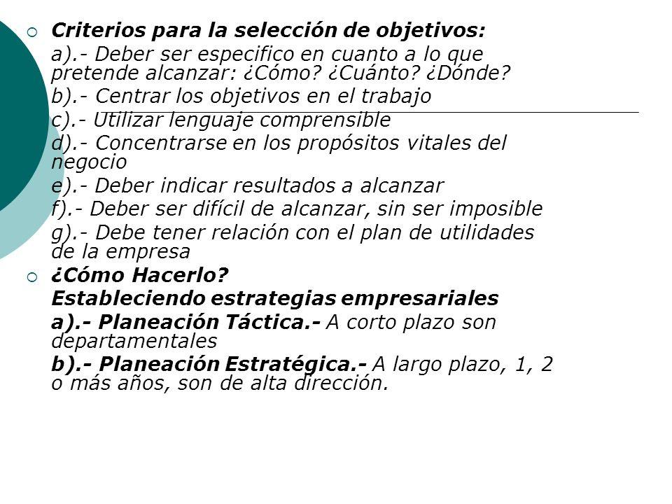 Criterios para la selección de objetivos: