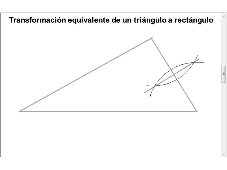 Transformación equivalente de un triángulo a rectángulo