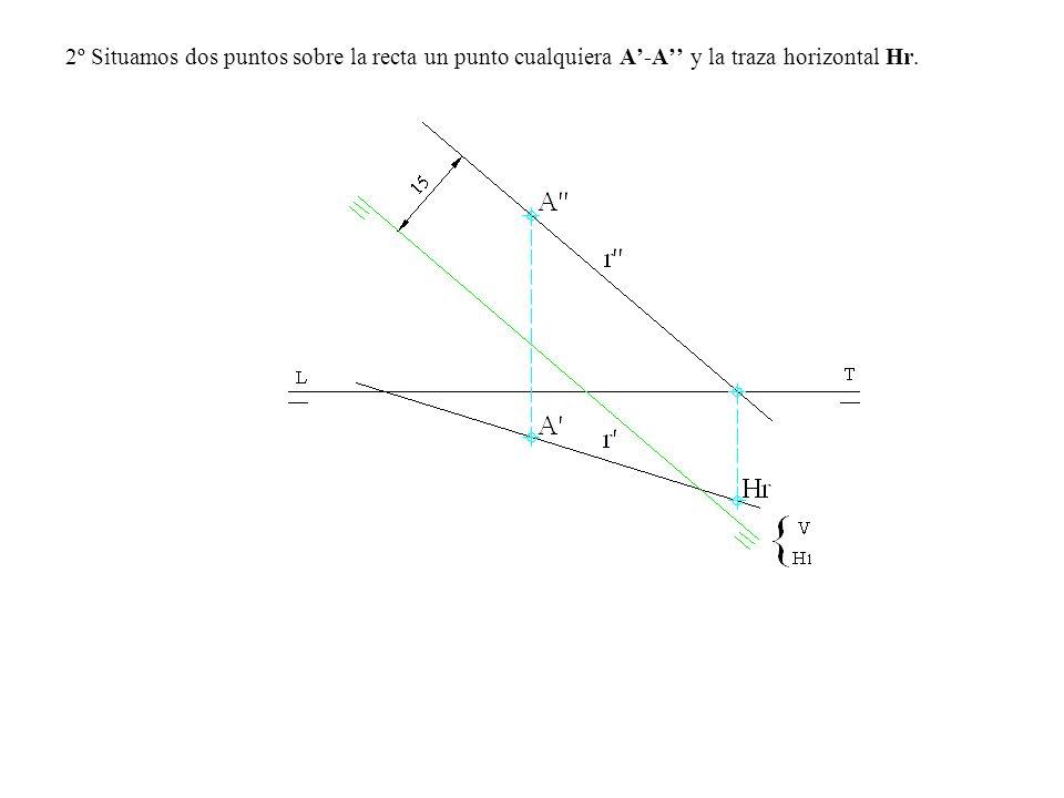 2º Situamos dos puntos sobre la recta un punto cualquiera A'-A'' y la traza horizontal Hr.