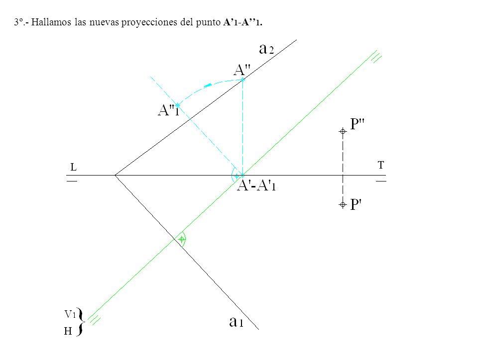 3º.- Hallamos las nuevas proyecciones del punto A'1-A''1.