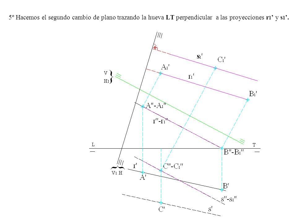 5º Hacemos el segundo cambio de plano trazando la hueva LT perpendicular a las proyecciones r1' y s1'.