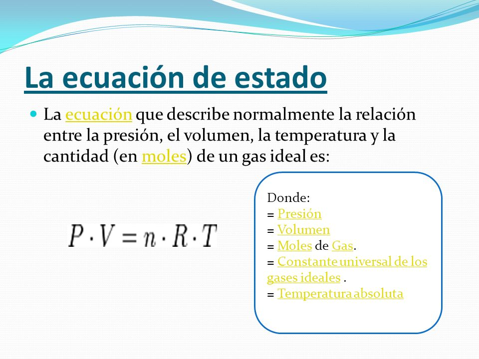 La ecuación de estado