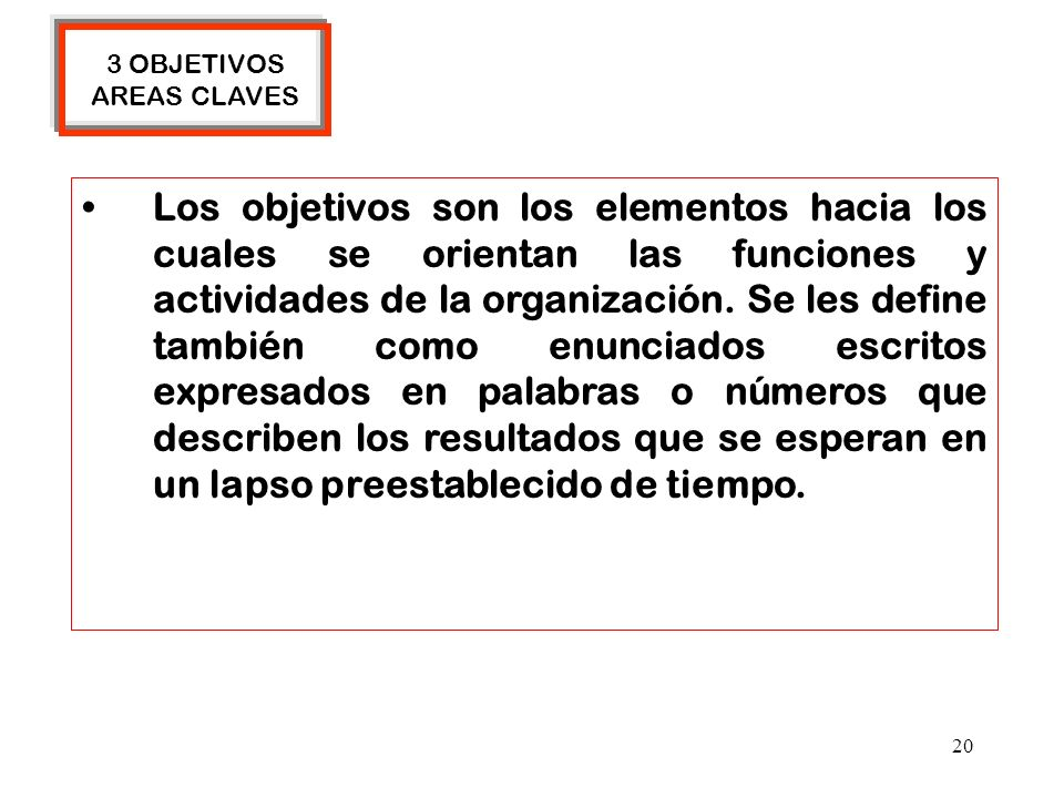 3 OBJETIVOS AREAS CLAVES.
