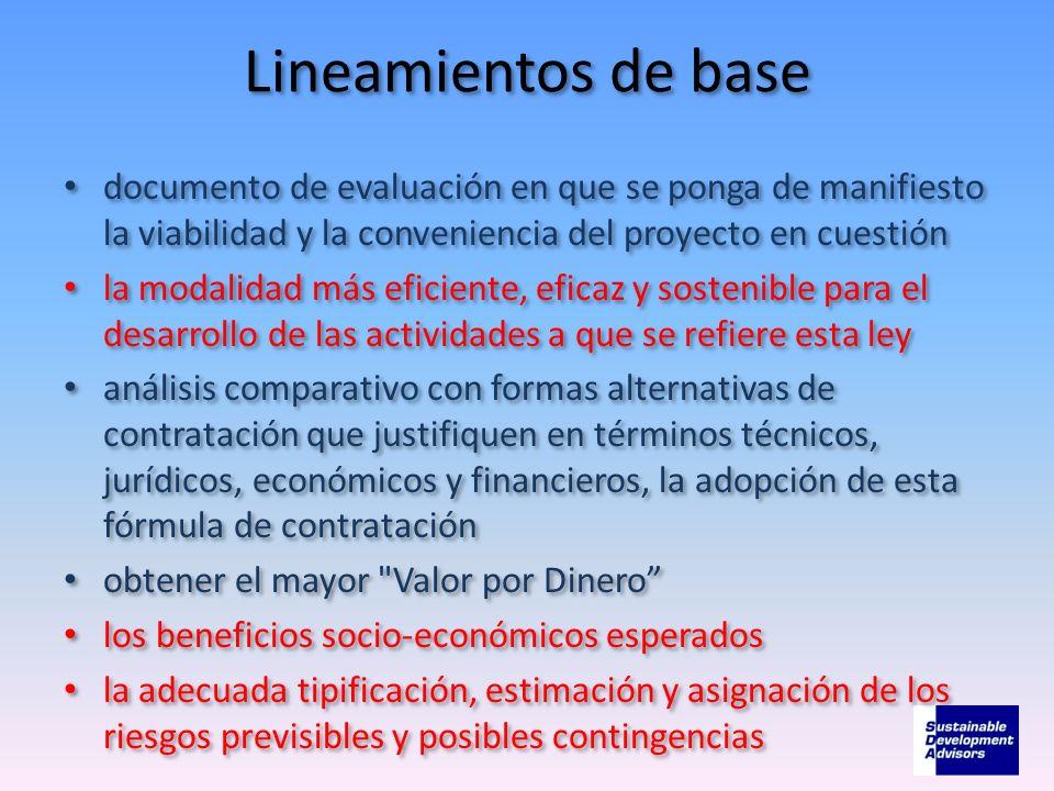 Lineamientos de basedocumento de evaluación en que se ponga de manifiesto la viabilidad y la conveniencia del proyecto en cuestión.