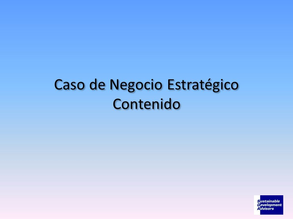 Caso de Negocio Estratégico Contenido