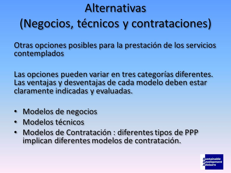 Alternativas (Negocios, técnicos y contrataciones)