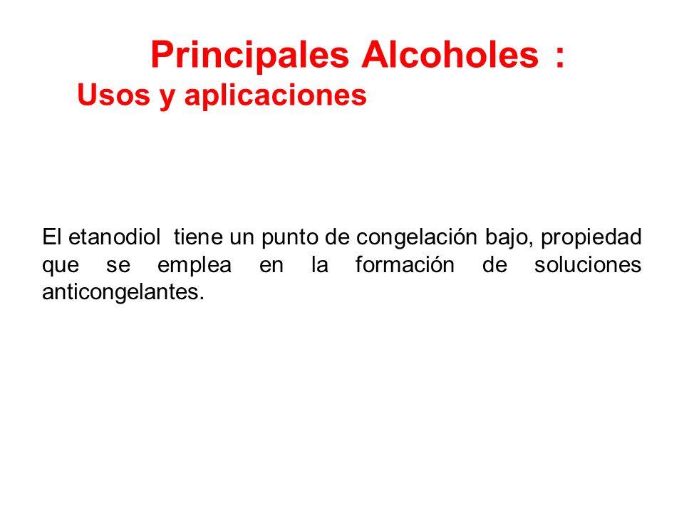 Principales Alcoholes :