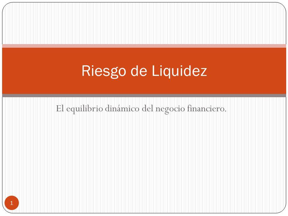 El equilibrio dinámico del negocio financiero.