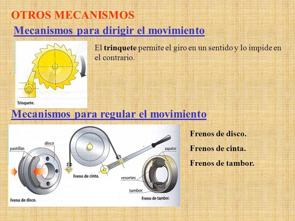 Mecanismos para dirigir el movimiento
