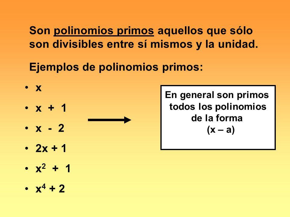 Ejemplos de polinomios primos: