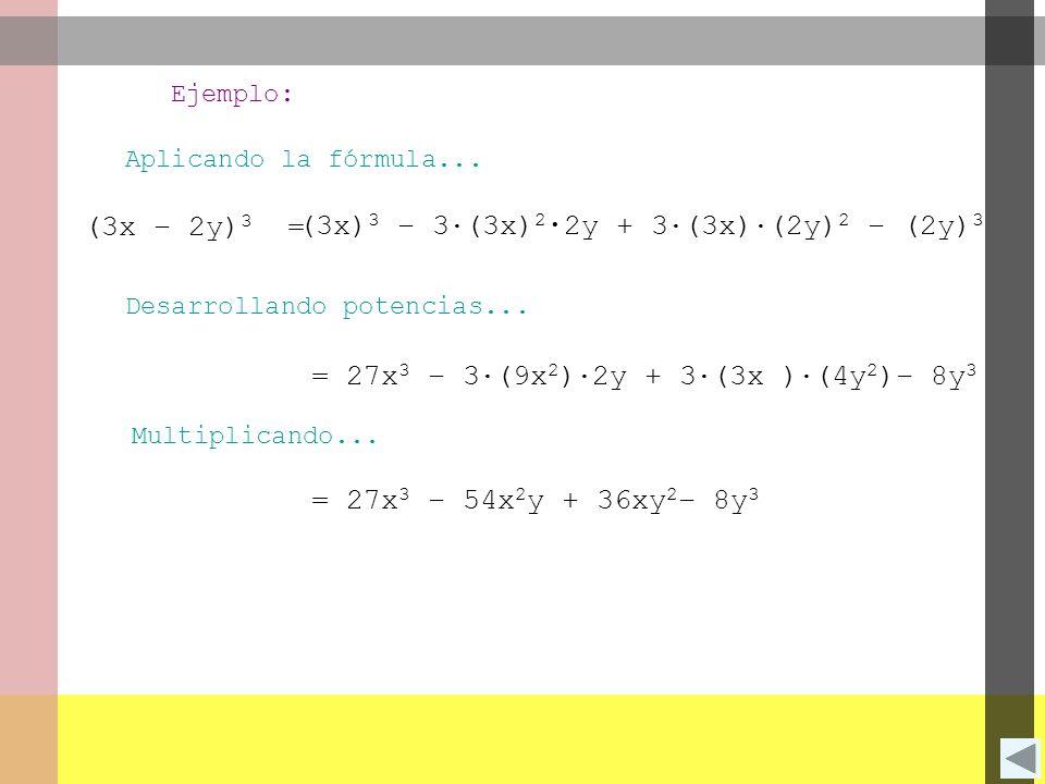 (3x)3 – 3∙(3x)2∙2y + 3∙(3x)∙(2y)2 – (2y)3