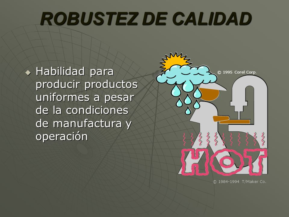 ROBUSTEZ DE CALIDAD© 1984-1994 T/Maker Co. © 1995 Corel Corp.