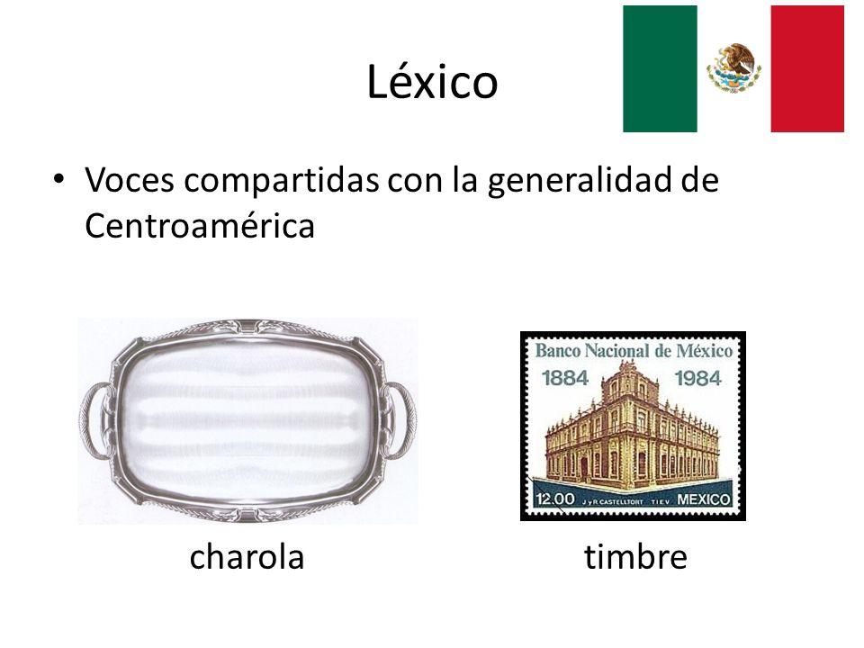 Léxico Voces compartidas con la generalidad de Centroamérica charola