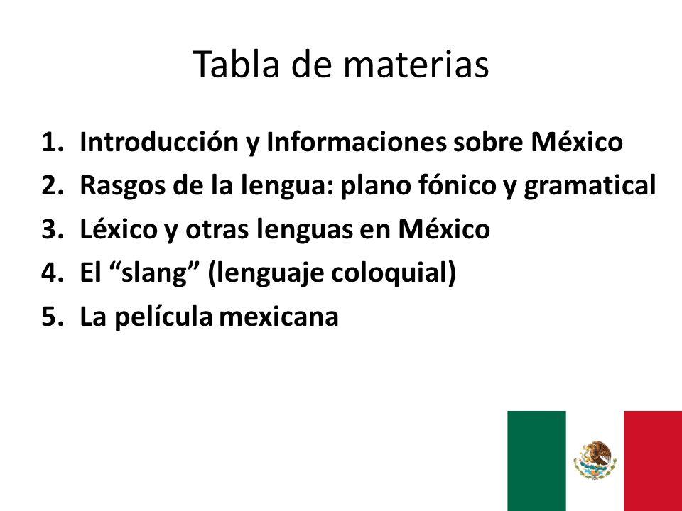 Tabla de materias Introducción y Informaciones sobre México