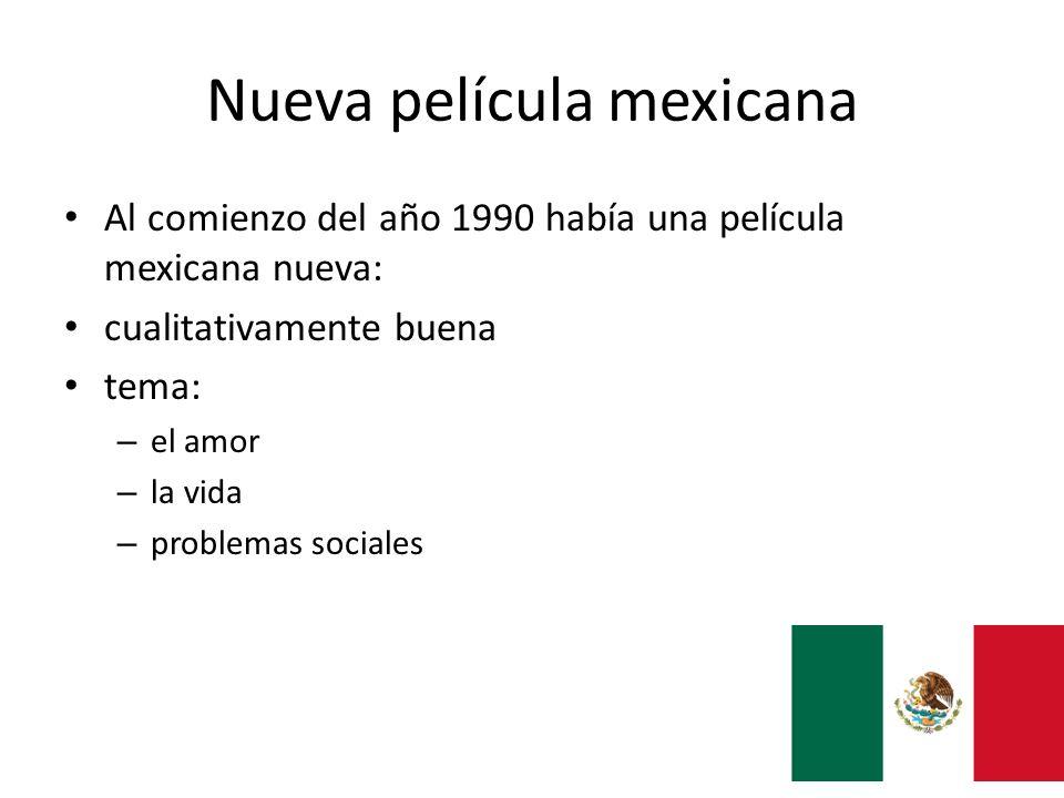 Nueva película mexicana