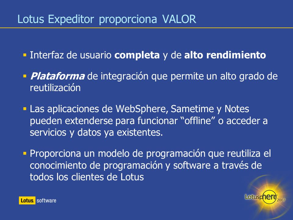 Lotus Expeditor proporciona VALOR