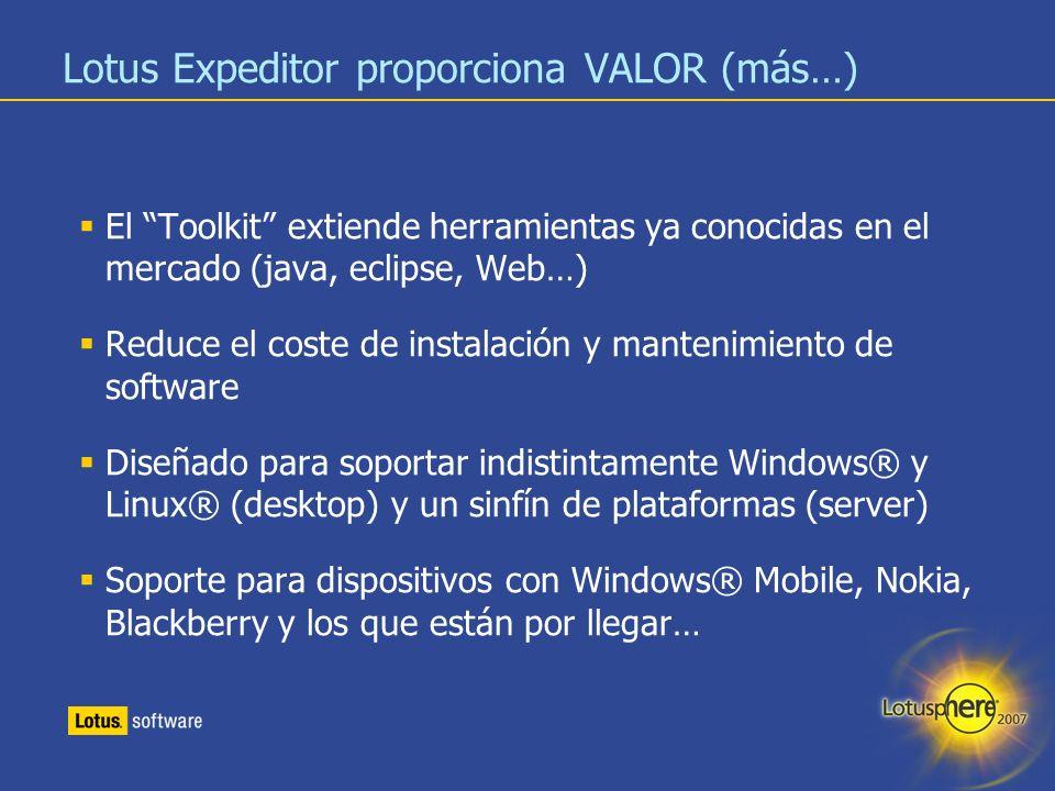 Lotus Expeditor proporciona VALOR (más…)