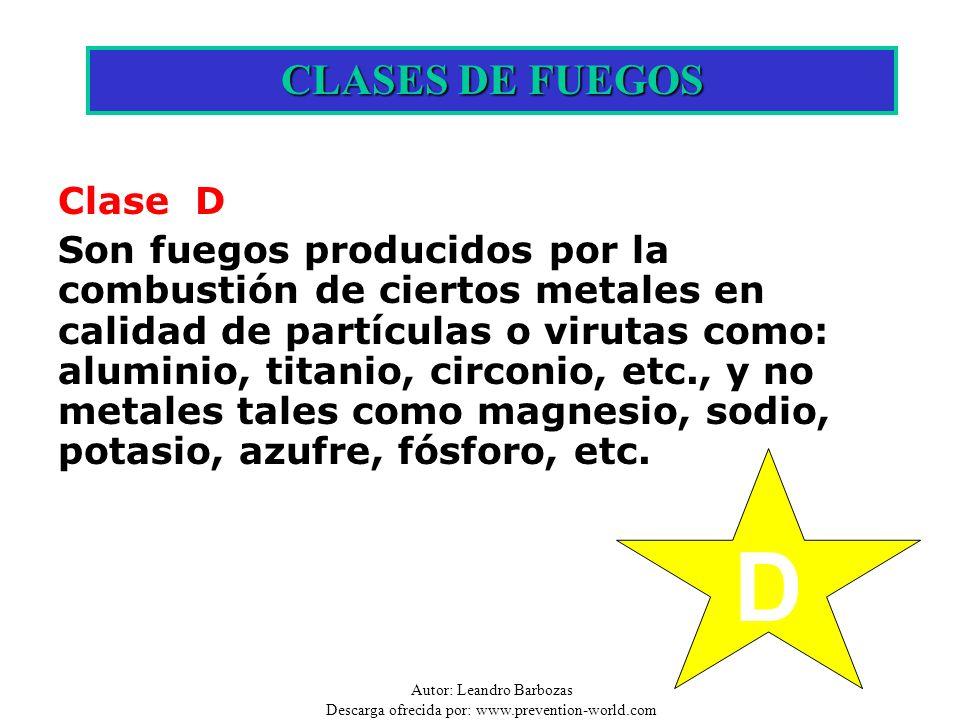 D CLASES DE FUEGOS Clase D