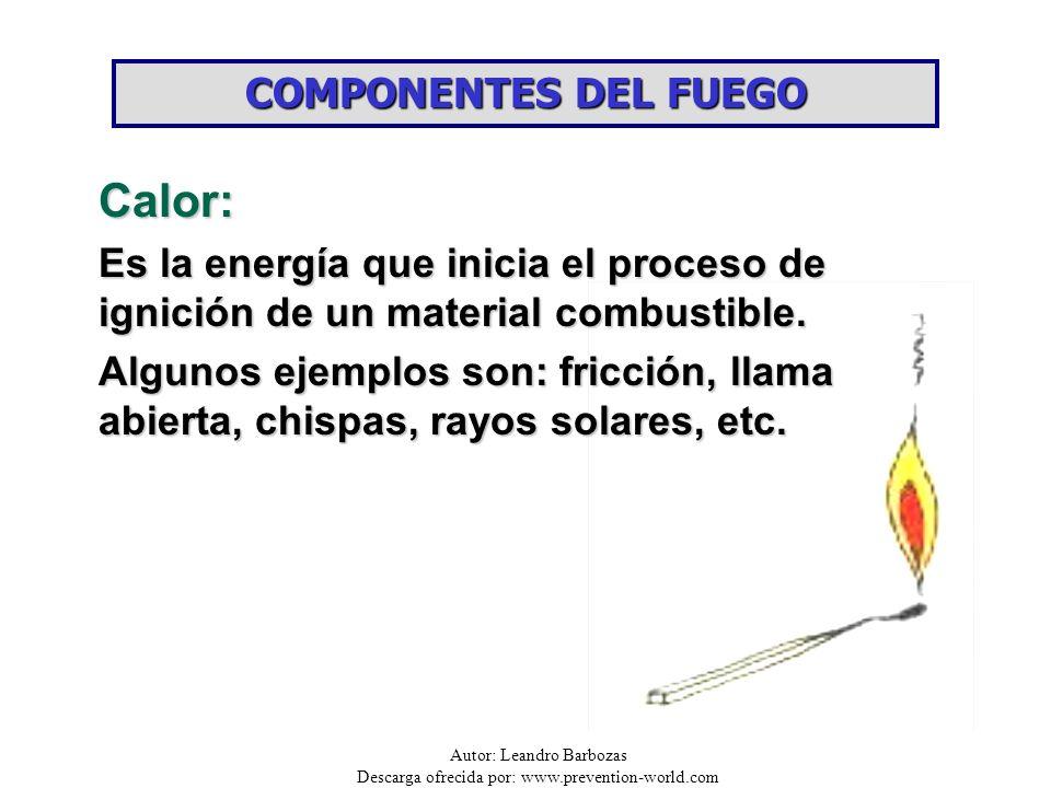 Calor: COMPONENTES DEL FUEGO
