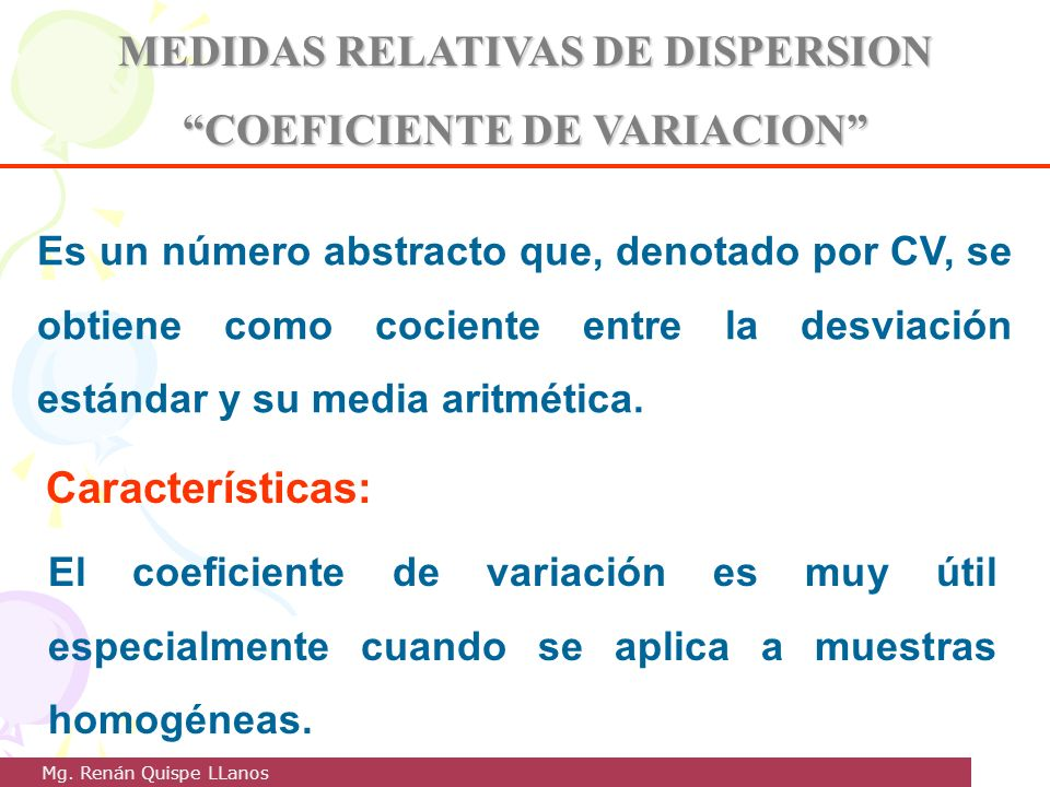 MEDIDAS RELATIVAS DE DISPERSION COEFICIENTE DE VARIACION