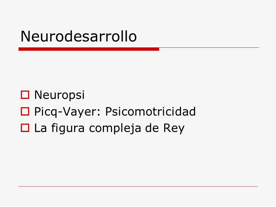 Neurodesarrollo Neuropsi Picq-Vayer: Psicomotricidad