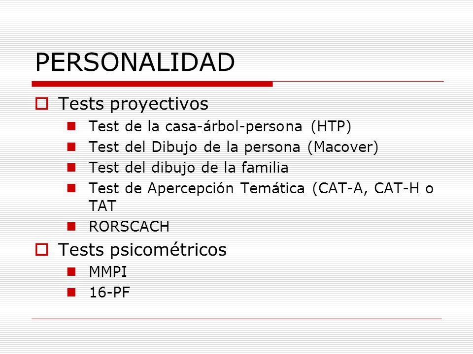 PERSONALIDAD Tests proyectivos Tests psicométricos