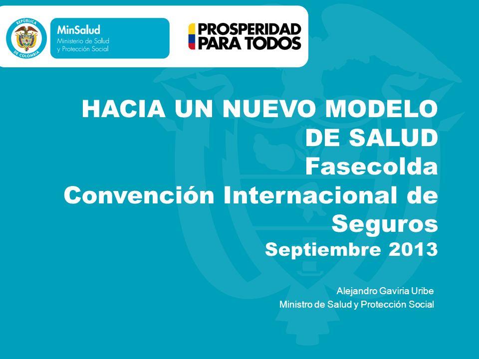 Alejandro Gaviria Uribe Ministro de Salud y Protección Social