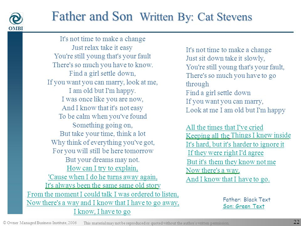 Father and Son Written By: Cat Stevens