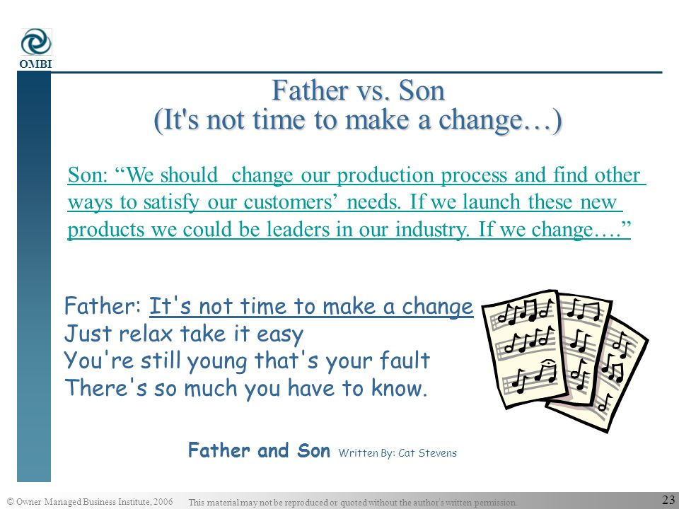 Father vs. Son (It s not time to make a change…)