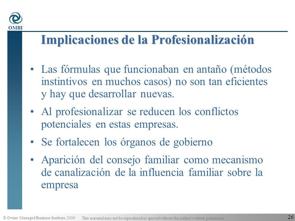 Implicaciones de la Profesionalización
