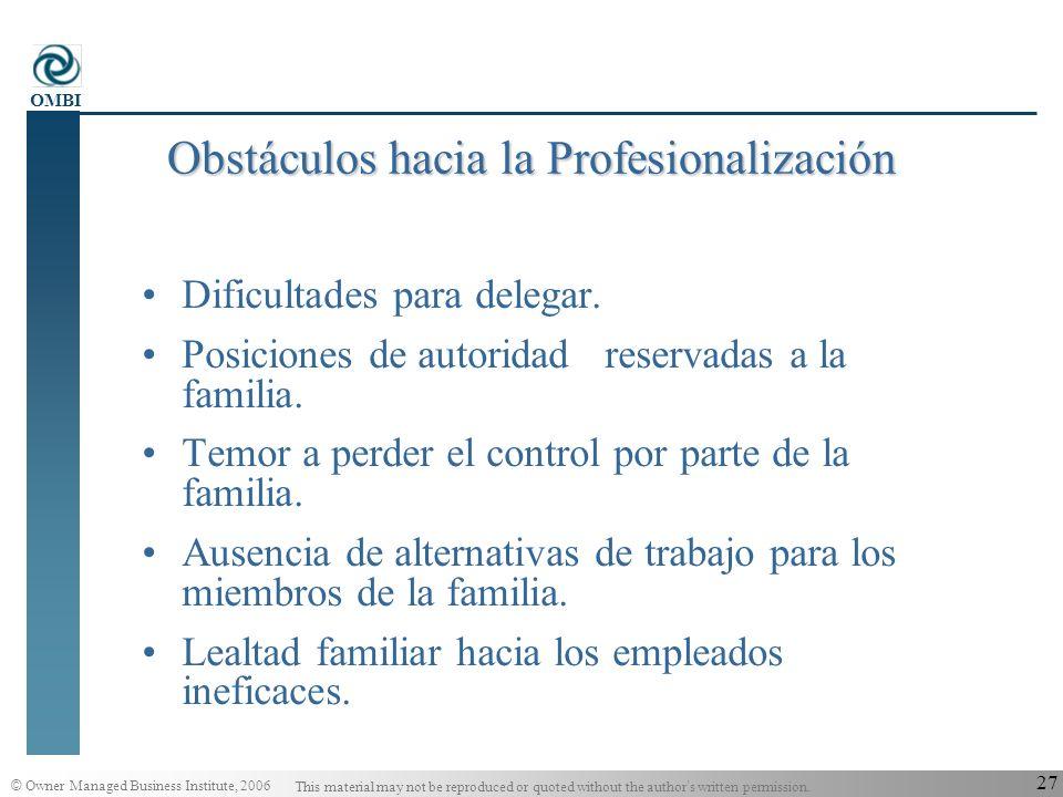 Obstáculos hacia la Profesionalización