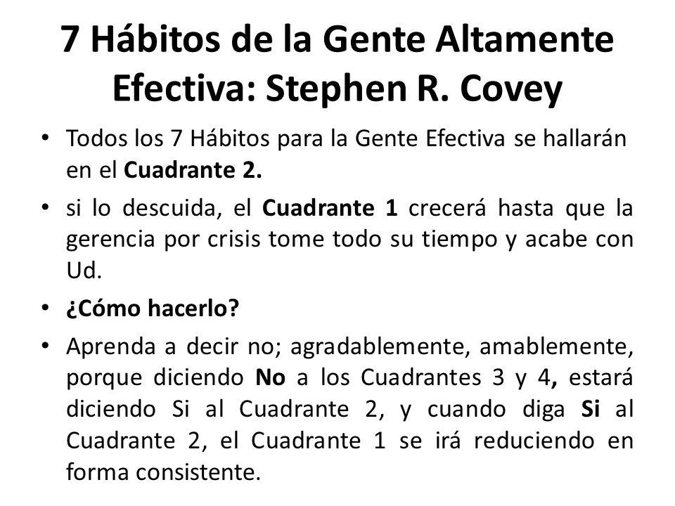 7 Hábitos de la Gente Altamente Efectiva: Stephen R. Covey