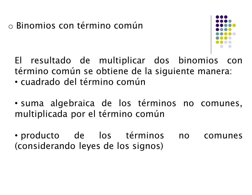 Binomios con término común
